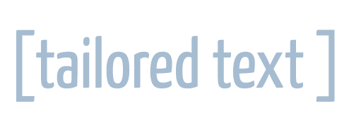 Tailored Text